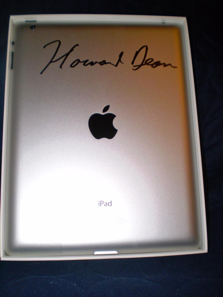 iPad Signed by Howard Dean!
